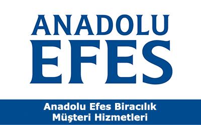 Anadolu Efes Biracılık Müşteri Hizmetleri İletişim Telefon Numarası