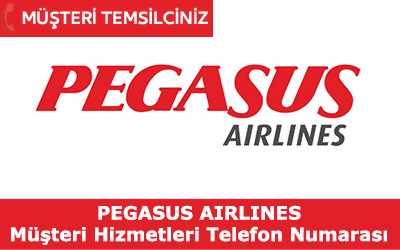 Pegasus Müşteri Hizmetleri İletişim Telefon Numarası