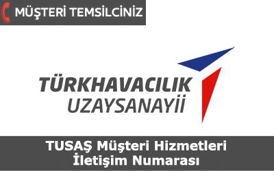 TUSAŞ – Türk Havacılık ve Uzay Müşteri Hizmetleri