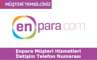 Enpara Müşteri Hizmetleri İletişim Telefon Numarası
