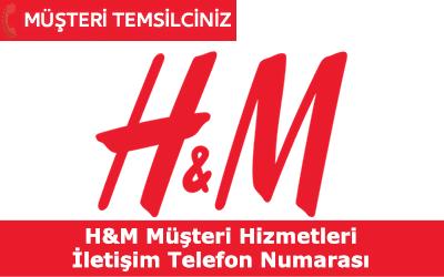 H&M Müşteri Hizmetleri İletişim Telefon Numarası