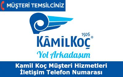Kamil Koç Müşteri Hizmetleri İletişim Telefon Numarası