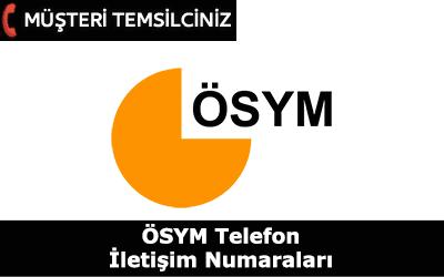ÖSYM Müşteri Temsilcisi İletişim Telefon Numarası