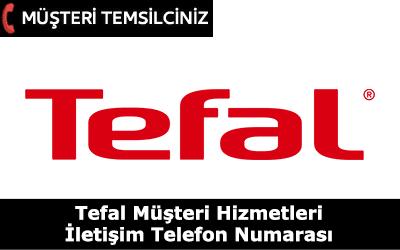 Tefal Müşteri Hizmetleri ve İletişim Telefon Numarası
