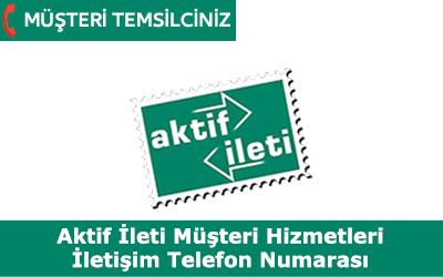 Aktif İleti Müşteri Hizmetleri ve İletişim Telefon Numarası