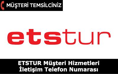 ETS Tur Müşteri Hizmetleri İletişim Telefon Numarası