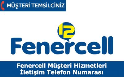 Fenercell Müşteri Hizmetleri İletişim Telefon Numarası