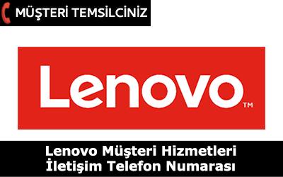 Lenovo Müşteri Hizmetleri İletişim Telefon Numarası