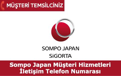 Sompo Japan Sigorta Müşteri Hizmetleri İletişim Telefon Numarası
