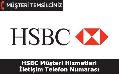 HSBC Müşteri Hizmetleri İletişim Telefon Numarası
