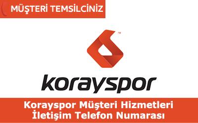 Korayspor Müşteri Hizmetleri İletişim Telefon Numarası