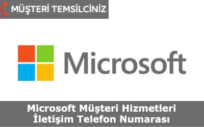Microsoft Müşteri Hizmetleri İletişim Telefon Numarası