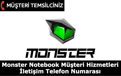 Monster Notebook Müşteri Hizmetleri İletişim Telefon Numarası