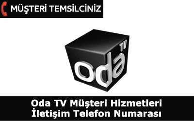 Oda TV Çağrı Merkezi İletişim Telefon Numarası