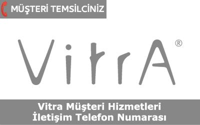 Vitra Müşteri Hizmetleri İletişim Telefon Numarası
