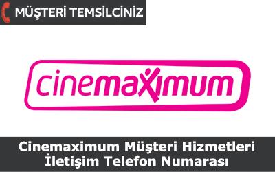 Cinemaximum Müşteri Hizmetleri İletişim Telefon Numarası