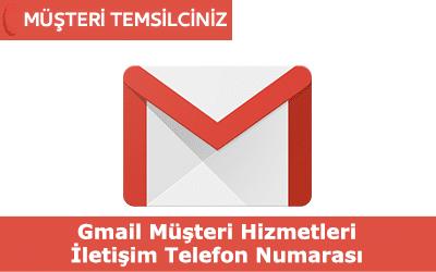 Gmail Müşteri Hizmetleri İletişim Telefon Numarası