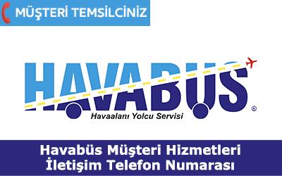 Havabus Müşteri Hizmetleri İletişim Telefon Numarası