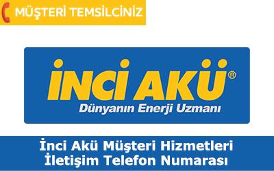 İnci Akü Müşteri Hizmetleri İletişim Telefon Numarası