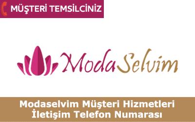 Modaselvim Müşteri Hizmetleri İletişim Telefon Numarası
