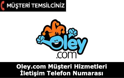 Oley.com Müşteri Hizmetleri İletişim Telefon Numarası