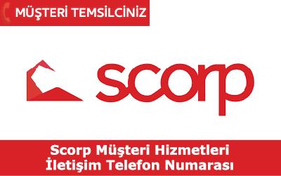 Scorp Müşteri Hizmetleri İletişim Telefon Numarası
