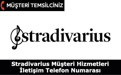 Stradivarius Müşteri Hizmetleri İletişim Telefon Numarası
