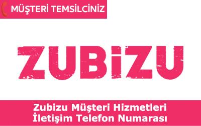 Zubizu Müşteri Hizmetleri İletişim Telefon Numarası