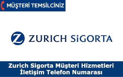 Zurich Sigorta Müşteri Hizmetleri İletişim Telefon Numarası